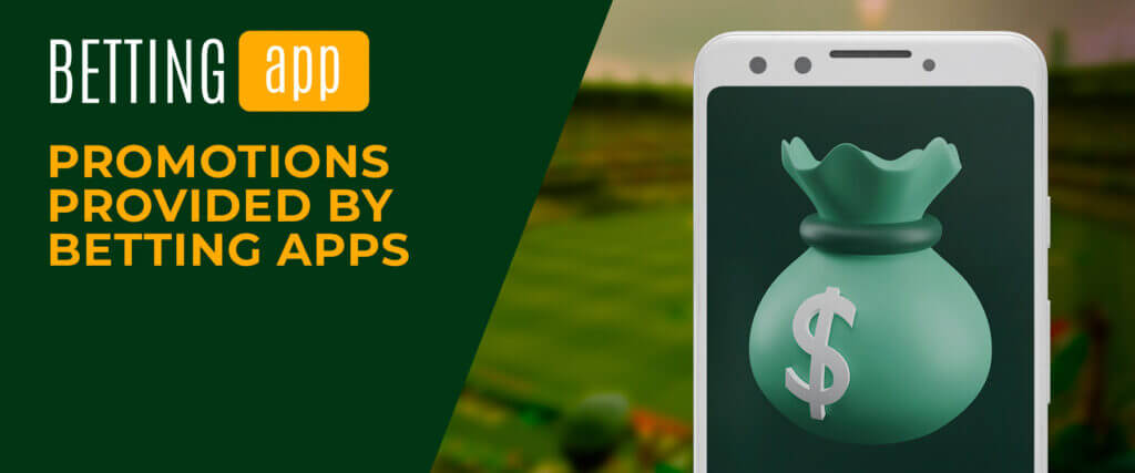 the best promotions at betting apps
