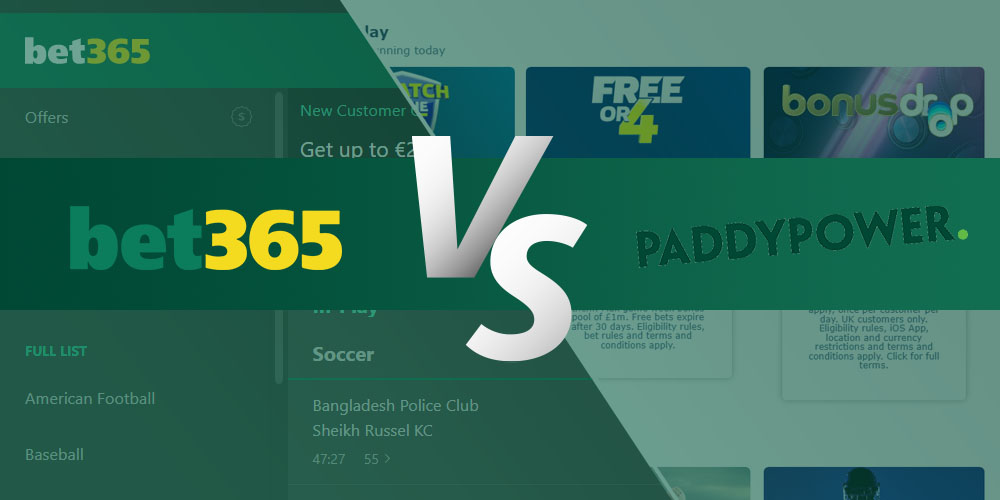 Bet365 vs Paddy Power
