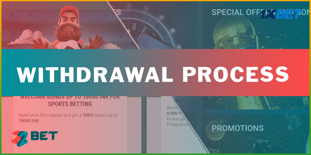 Withdrawal Process