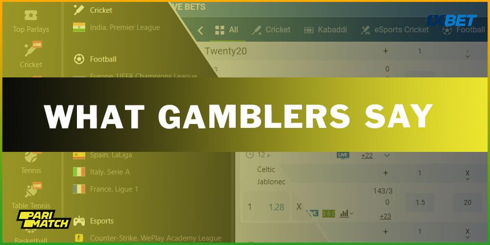 What Gamblers Say
