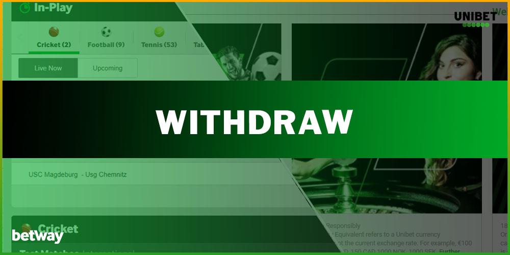 Ways to Withdraw Money - Betway vs Unibet