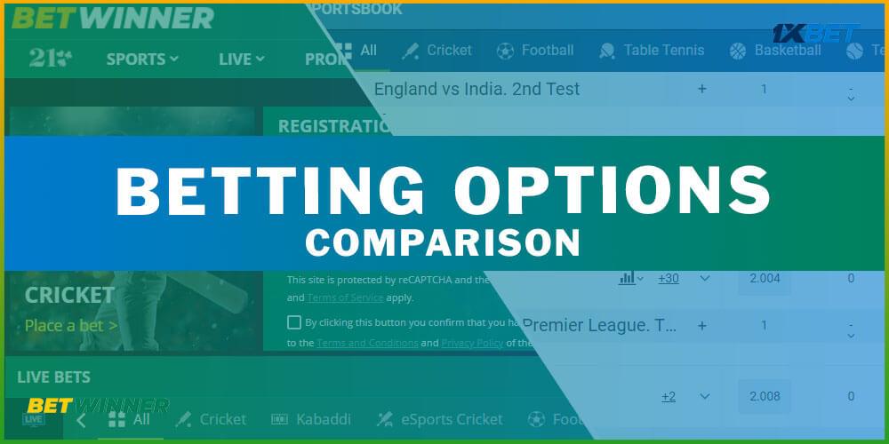 Betting Options Comparison